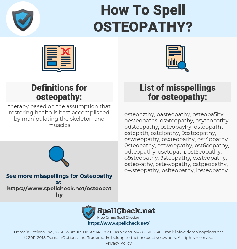 osteopathy, spellcheck osteopathy, how to spell osteopathy, how do you spell osteopathy, correct spelling for osteopathy