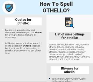 othello, spellcheck othello, how to spell othello, how do you spell othello, correct spelling for othello