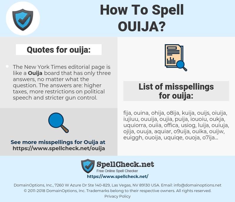 ouija, spellcheck ouija, how to spell ouija, how do you spell ouija, correct spelling for ouija