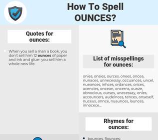 ounces, spellcheck ounces, how to spell ounces, how do you spell ounces, correct spelling for ounces