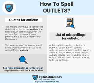 outlets, spellcheck outlets, how to spell outlets, how do you spell outlets, correct spelling for outlets