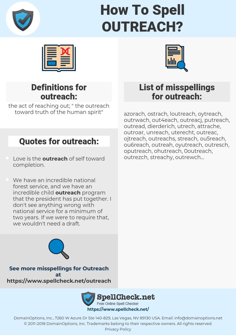 outreach, spellcheck outreach, how to spell outreach, how do you spell outreach, correct spelling for outreach