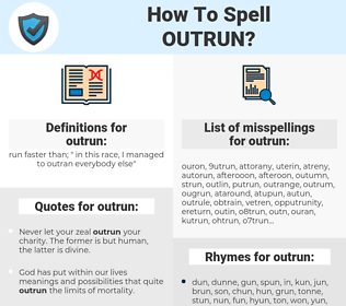 outrun, spellcheck outrun, how to spell outrun, how do you spell outrun, correct spelling for outrun