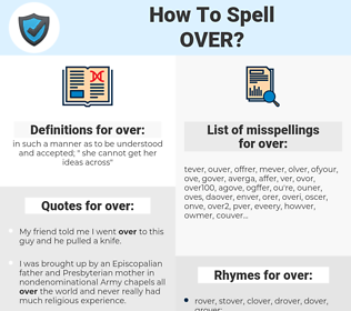 over, spellcheck over, how to spell over, how do you spell over, correct spelling for over