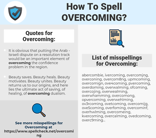 Overcoming, spellcheck Overcoming, how to spell Overcoming, how do you spell Overcoming, correct spelling for Overcoming