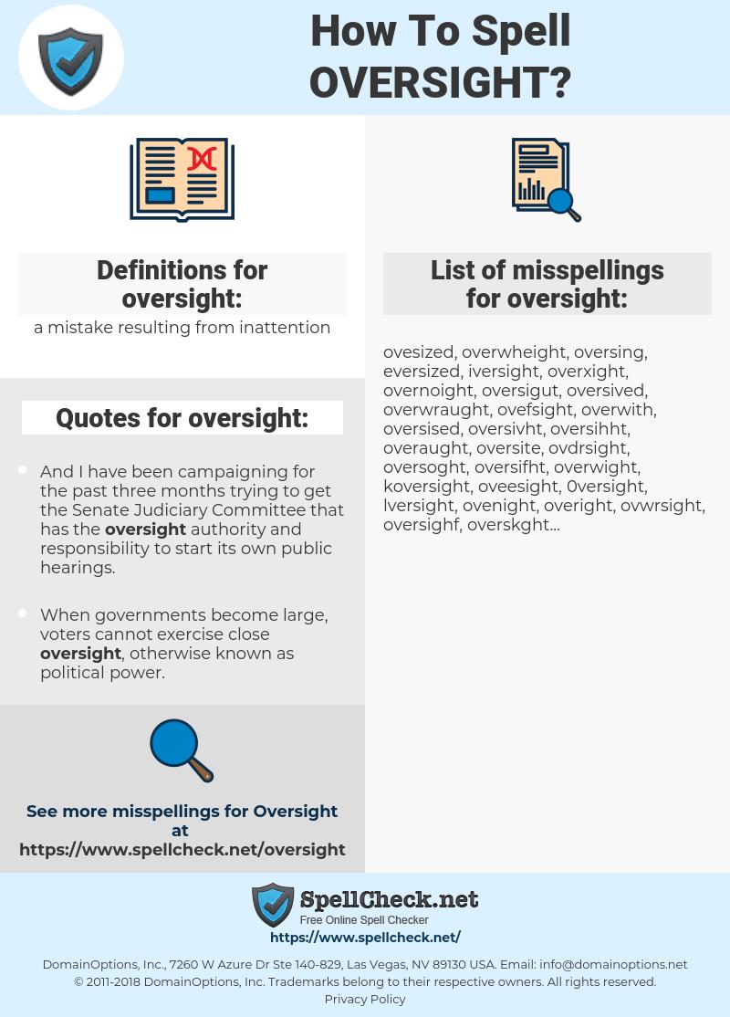 oversight, spellcheck oversight, how to spell oversight, how do you spell oversight, correct spelling for oversight