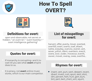overt, spellcheck overt, how to spell overt, how do you spell overt, correct spelling for overt