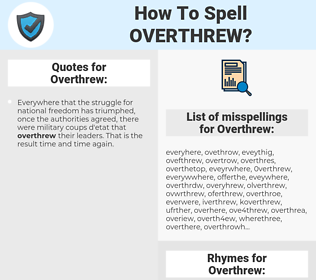 Overthrew, spellcheck Overthrew, how to spell Overthrew, how do you spell Overthrew, correct spelling for Overthrew