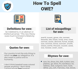 owe, spellcheck owe, how to spell owe, how do you spell owe, correct spelling for owe