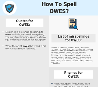 OWES, spellcheck OWES, how to spell OWES, how do you spell OWES, correct spelling for OWES
