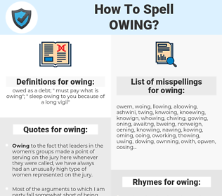 owing, spellcheck owing, how to spell owing, how do you spell owing, correct spelling for owing