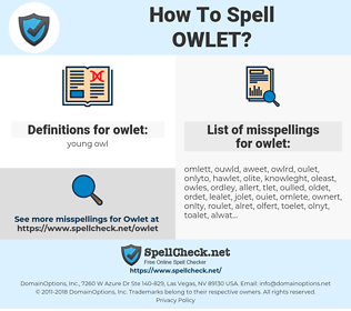 owlet, spellcheck owlet, how to spell owlet, how do you spell owlet, correct spelling for owlet