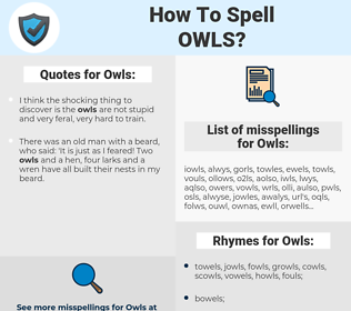 Owls, spellcheck Owls, how to spell Owls, how do you spell Owls, correct spelling for Owls