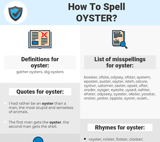 oyster, spellcheck oyster, how to spell oyster, how do you spell oyster, correct spelling for oyster