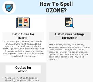 ozone, spellcheck ozone, how to spell ozone, how do you spell ozone, correct spelling for ozone