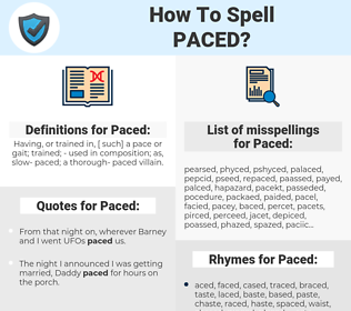 Paced, spellcheck Paced, how to spell Paced, how do you spell Paced, correct spelling for Paced