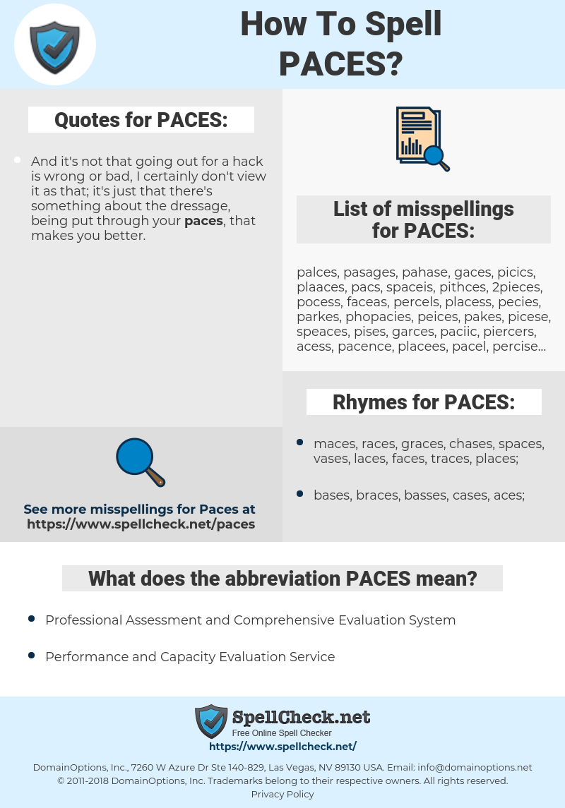 PACES, spellcheck PACES, how to spell PACES, how do you spell PACES, correct spelling for PACES