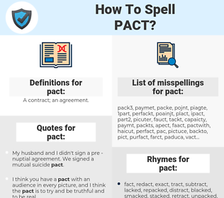 pact, spellcheck pact, how to spell pact, how do you spell pact, correct spelling for pact