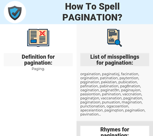 pagination, spellcheck pagination, how to spell pagination, how do you spell pagination, correct spelling for pagination