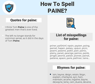 paine, spellcheck paine, how to spell paine, how do you spell paine, correct spelling for paine
