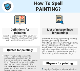 painting, spellcheck painting, how to spell painting, how do you spell painting, correct spelling for painting