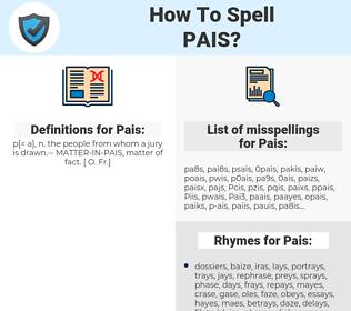 Pais, spellcheck Pais, how to spell Pais, how do you spell Pais, correct spelling for Pais