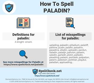 paladin, spellcheck paladin, how to spell paladin, how do you spell paladin, correct spelling for paladin