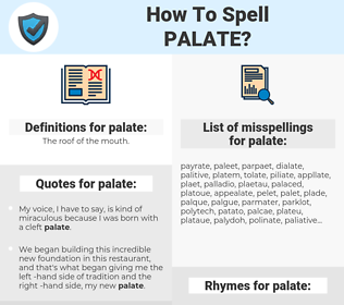 palate, spellcheck palate, how to spell palate, how do you spell palate, correct spelling for palate