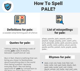 pale, spellcheck pale, how to spell pale, how do you spell pale, correct spelling for pale