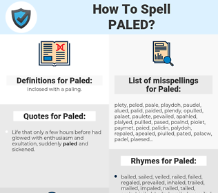 Paled, spellcheck Paled, how to spell Paled, how do you spell Paled, correct spelling for Paled