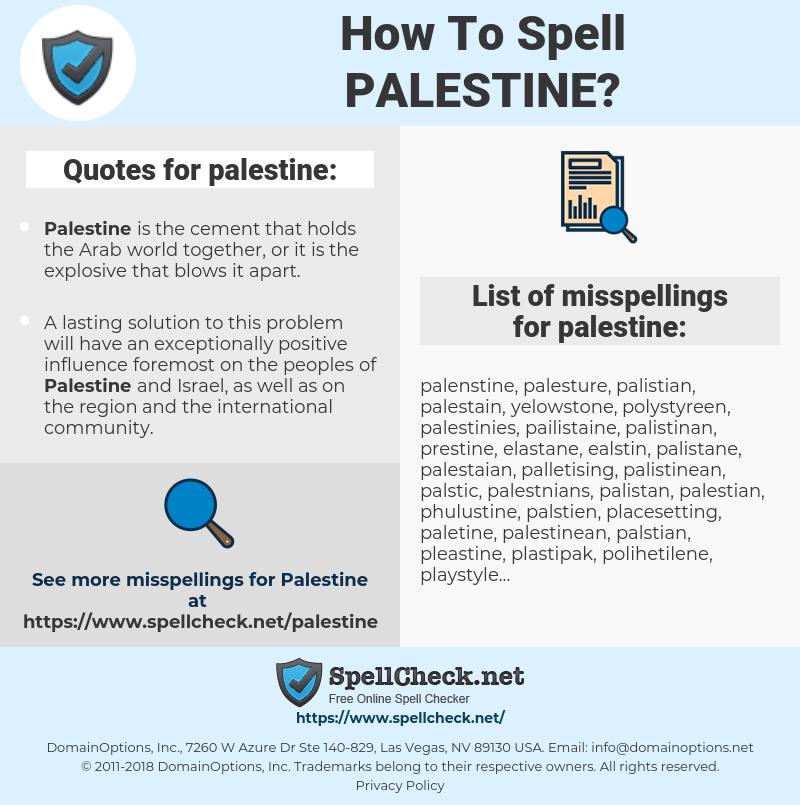 palestine, spellcheck palestine, how to spell palestine, how do you spell palestine, correct spelling for palestine