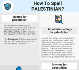 palestinian, spellcheck palestinian, how to spell palestinian, how do you spell palestinian, correct spelling for palestinian