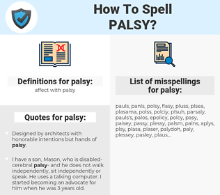 palsy, spellcheck palsy, how to spell palsy, how do you spell palsy, correct spelling for palsy