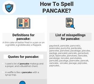 pancake, spellcheck pancake, how to spell pancake, how do you spell pancake, correct spelling for pancake