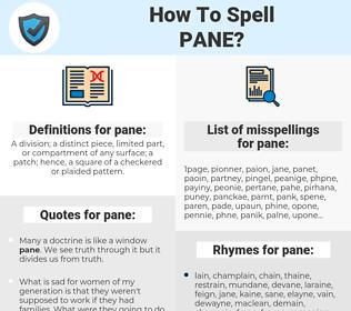 pane, spellcheck pane, how to spell pane, how do you spell pane, correct spelling for pane