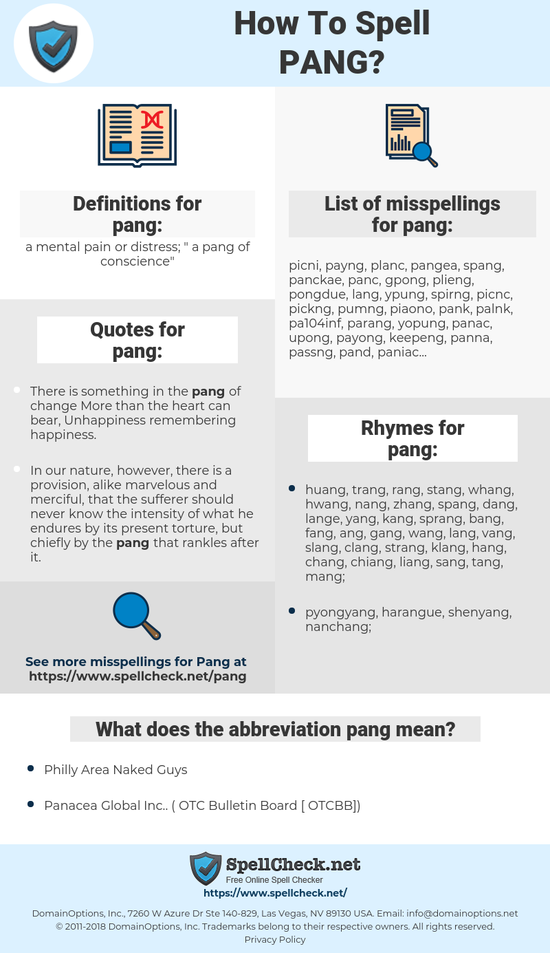pang, spellcheck pang, how to spell pang, how do you spell pang, correct spelling for pang