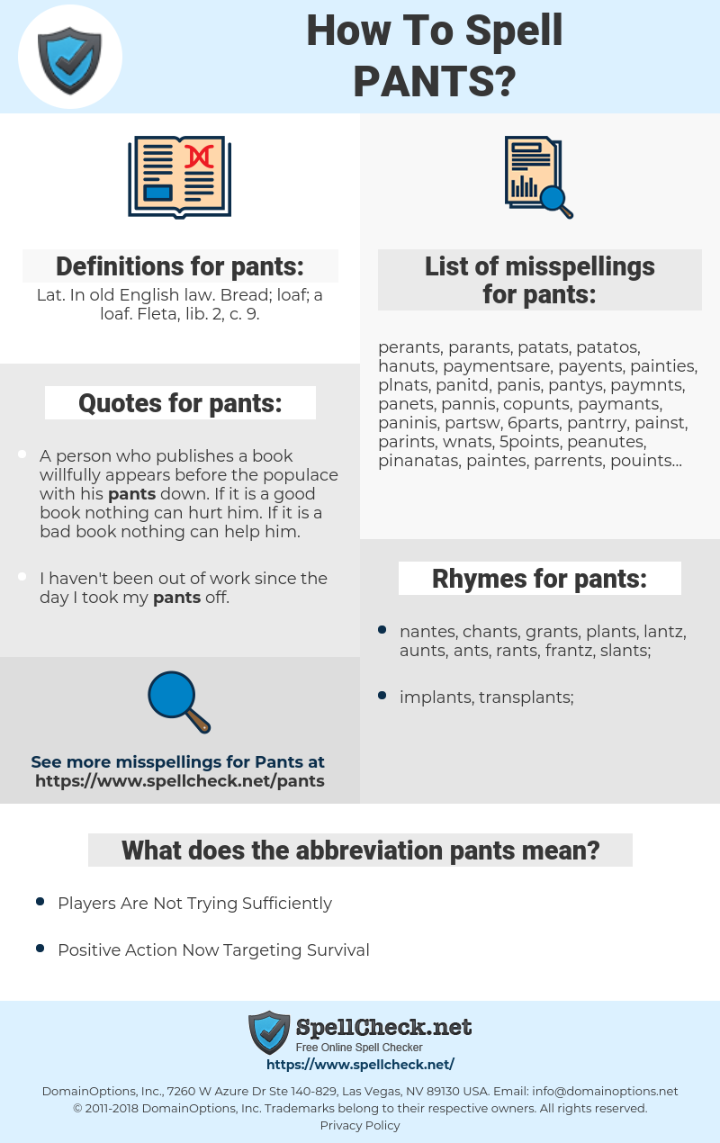 pants, spellcheck pants, how to spell pants, how do you spell pants, correct spelling for pants