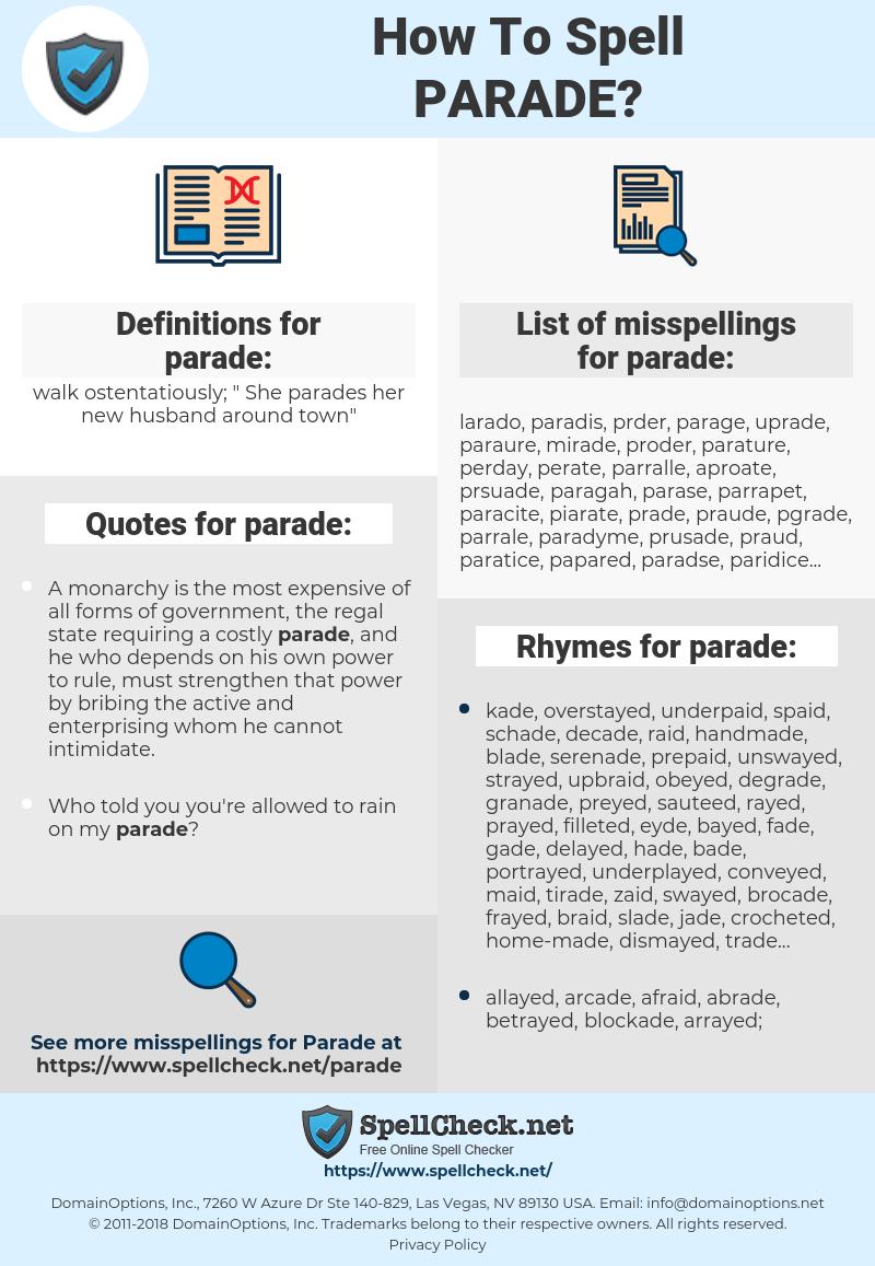 parade, spellcheck parade, how to spell parade, how do you spell parade, correct spelling for parade