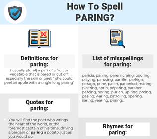 paring, spellcheck paring, how to spell paring, how do you spell paring, correct spelling for paring
