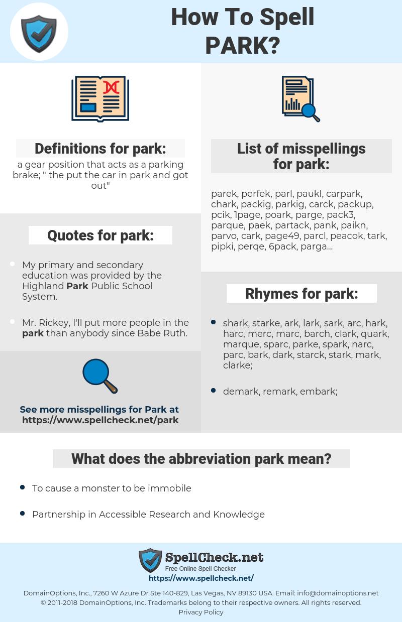 park, spellcheck park, how to spell park, how do you spell park, correct spelling for park