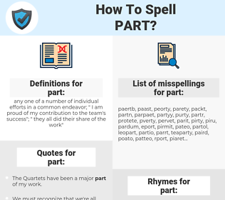 part, spellcheck part, how to spell part, how do you spell part, correct spelling for part