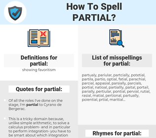 partial, spellcheck partial, how to spell partial, how do you spell partial, correct spelling for partial