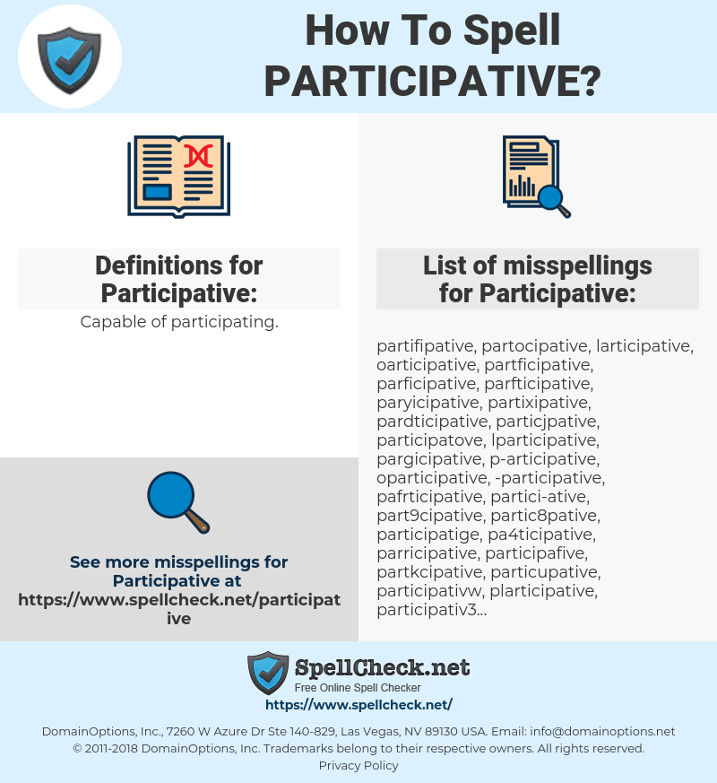 Participative, spellcheck Participative, how to spell Participative, how do you spell Participative, correct spelling for Participative