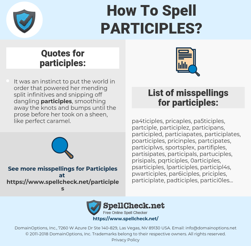 participles, spellcheck participles, how to spell participles, how do you spell participles, correct spelling for participles