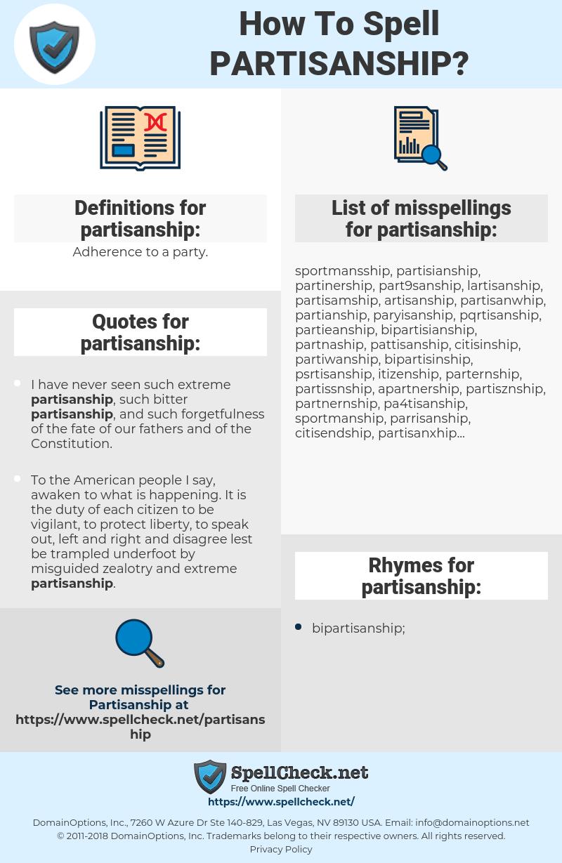 partisanship, spellcheck partisanship, how to spell partisanship, how do you spell partisanship, correct spelling for partisanship