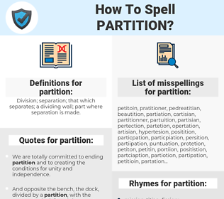 partition, spellcheck partition, how to spell partition, how do you spell partition, correct spelling for partition