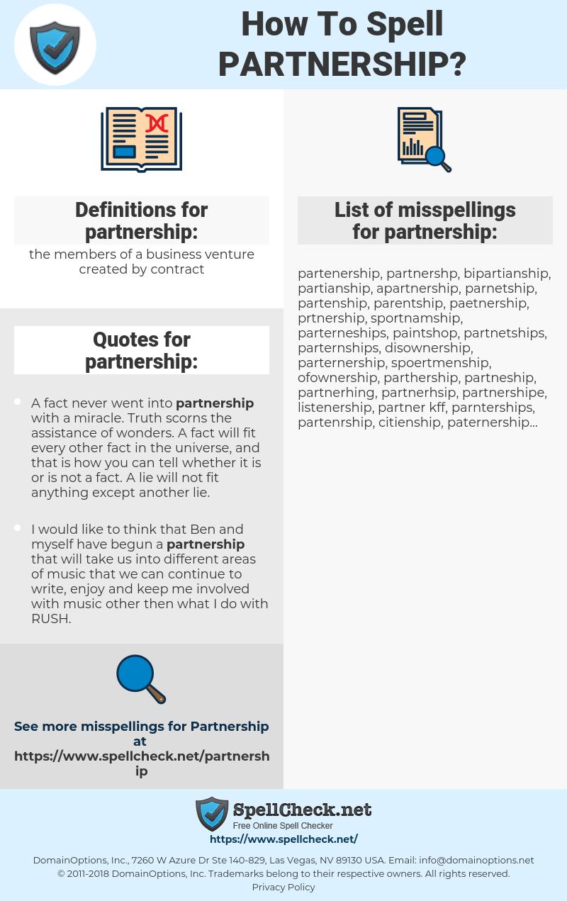 partnership, spellcheck partnership, how to spell partnership, how do you spell partnership, correct spelling for partnership