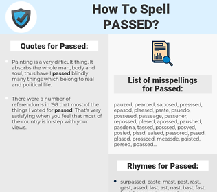 Passed, spellcheck Passed, how to spell Passed, how do you spell Passed, correct spelling for Passed