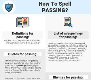passing, spellcheck passing, how to spell passing, how do you spell passing, correct spelling for passing