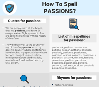 passions, spellcheck passions, how to spell passions, how do you spell passions, correct spelling for passions